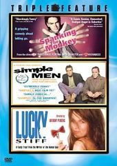 Spanking the Monkey / Simple Men / Lucky Stiff