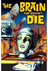 "The Brain That Wouldn't Die - Large Poster (18"" x"