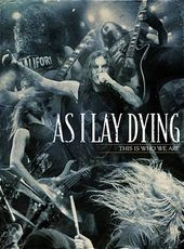 As I Lay Dying - This Is Who We Are (3-DVD)