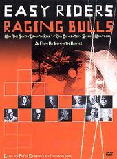 Easy Riders Raging Bulls: How the Sex 'n' Drugs