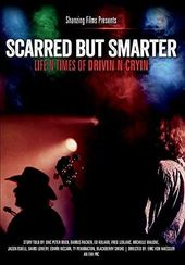 Scarred but Smarter: Life n Times of Drivin N