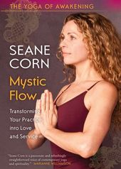 Seane Corn - The Yoga of Awakening: Mystic Flow