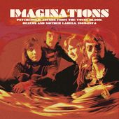 Imaginations: Psychedelic Sounds from the Young