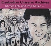 Cambodian Cassette Archives: Khmer Folk and Pop
