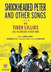 The Tiger Lillies - Shockheaded Peter & Other