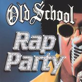 Old School: Rap Party