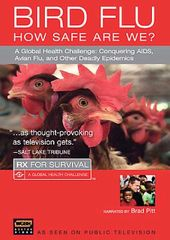 Rx for Survival: Bird Flu Season - How Safe are
