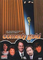Comedy Gold: The Hilarious Story of Canadian
