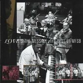 Love Is The Message: The Best of MSFB