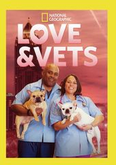 National Geographic - Love & Vets