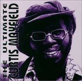 The Ultimate Curtis Mayfield (2-CD)