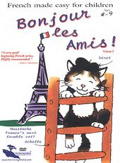 Bonjour Les Amis: French Made Easy for Children,