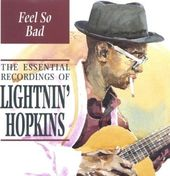 Feel So Bad: The Essential Recordings of