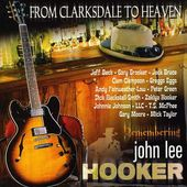 From Clarksdale to Heaven-Remembering John Lee