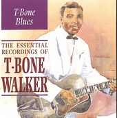 T-Bone Blues: The Essential Recordings