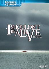 I Shouldn't Be Alive - The Series (4-DVD)