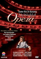 My World of Opera: Kiri Te Kanawa