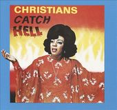 Christians Catch Hell: Gospel Roots, 1976-1979