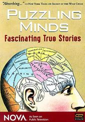 Nova - Puzzling Minds: Fascinating True Stories