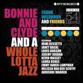 Bonnie and Clyde and a Whole Lotta Jazz: Live at