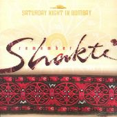 Saturday Night in Bombay: Remember Shakti (Live)