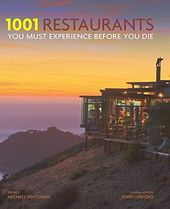 1001 Restaurants You Must Experience Before You