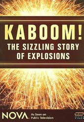 Nova - Kaboom! - The Sizzling Story of Explosions