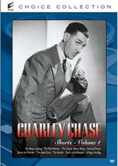 Charley Chase - Shorts, Volume 1