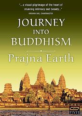 Journey Into Buddhism - Prajna Earth