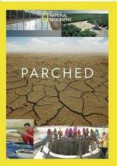 National Geographic- Parched