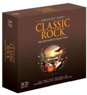 Greatest Ever Classic Rock (3-CD)