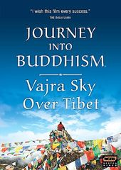 Journey Into Buddhism - Vajra Sky Over Tibet