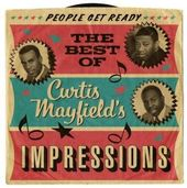 People Get Ready: The Best of Curtis Mayfield's