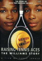Tennis - Raising Tennis Aces: The Williams Story