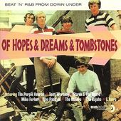 Of Hopes & Dreams & Tombstones: Beat 'n' R&B from