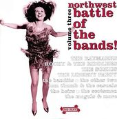 Northwest Battle of The Bands, Volume 3