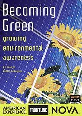 Nova - Becoming Green: Growing Environmental