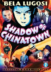 Shadow of Chinatown, Volume 2 (Chapters 9-15)
