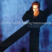 The Complete John Waite, Volume 1: Falling
