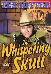 The Texas Rangers: The Whispering Skull