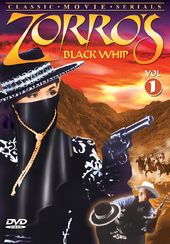 Zorro's Black Whip, Volume 1 (Chapters 1-6)