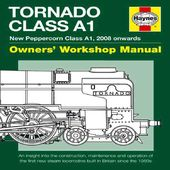 The A1 Steam Locomotive Trust Tornado: New