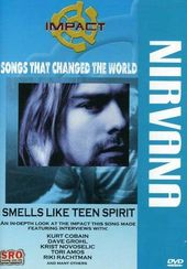 Songs That Changed The World: Nirvana - Smells