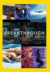 National Geographic - Breakthrough - Season 2