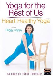 Yoga for the Rest of Us - Heart Healthy Yoga