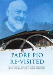 Padre Pio Re-Visited