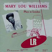 Mary Lou Williams Plays in London