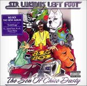 Sir Lucious Left Foot: The Son Of Chico Dusty
