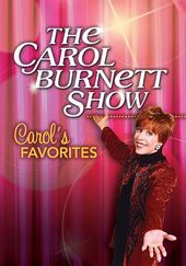The Carol Burnett Show - Carol's Favorites