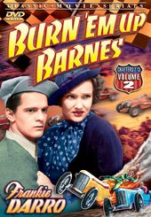 Burn 'Em Up Barnes, Volume 2 (Chapters 7-12)